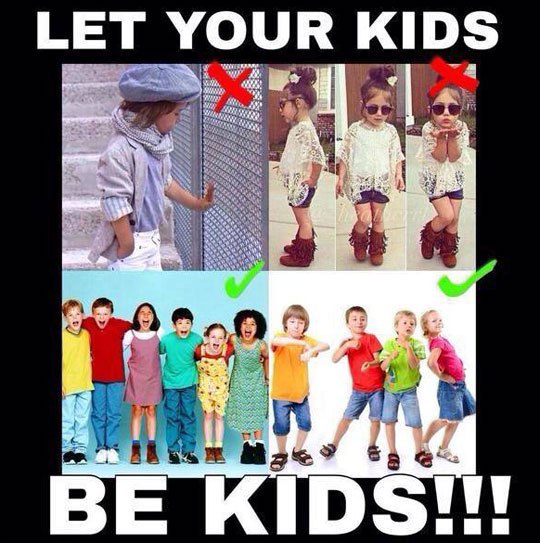 Let your kids be kids