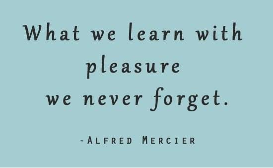 What we learn with pleasure we never forget - Alfred Mercier - Myspace Photo