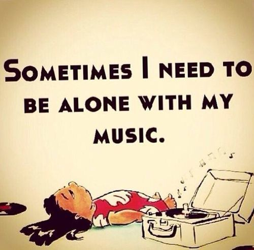 sometimes i need to be alone with my music - Myspace Photo