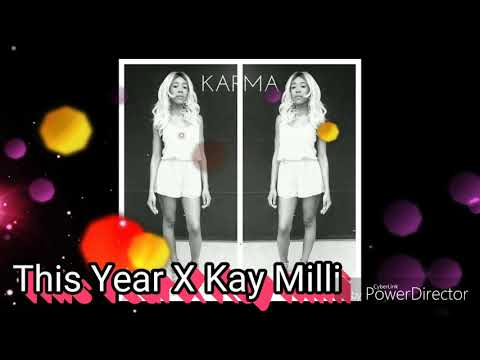 This Year X Kay Milli