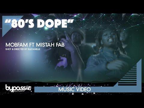 80's Dope - MobFamEnt ft. Mistah FAB