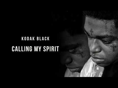 Kodak Black - Calling My Spirit [Official Audio]