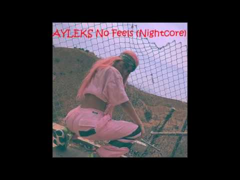 AYLEKS No Feels Nightcore