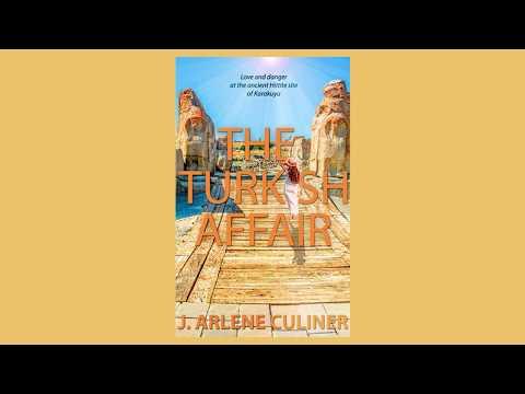 Romantic Suspense: The Turkish Affair by J. Arlene Culiner