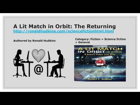 A Lit Match in Orbit: The Returning: A Short Read S F Love Story