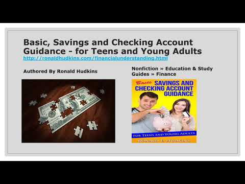 Basic, Savings and Checking Account Guidance - for Teens and Young Adults