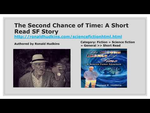 The Second Chance of Time: A Short Read S F Adventure Story