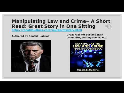 Manipulating Law and Crime- A Short Read: Great Story in One Sitting