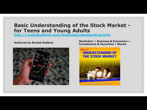 Basic Understanding of the Stock Market - for Teens and Young Adults Financial Literacy Review