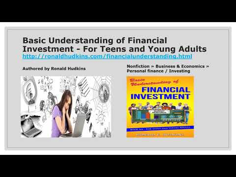 Basic Understanding of Financial Investment - For Teens and Young Adults