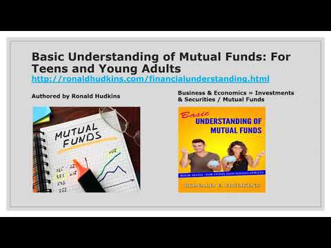 Basic Understanding of Mutual Funds, For Teens and Young Adults