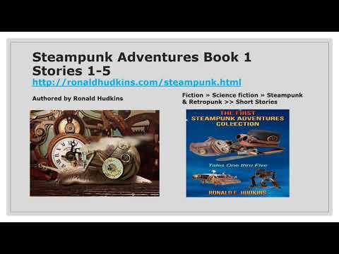 Steampunk Adventures Book 1, Stories 1-5